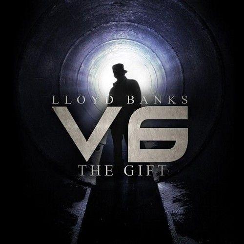 V.6 (The Gift) - Lloyd Banks