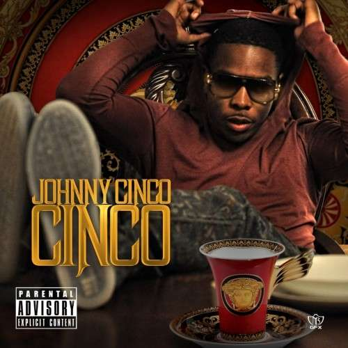 Johnny Cinco - Cinco