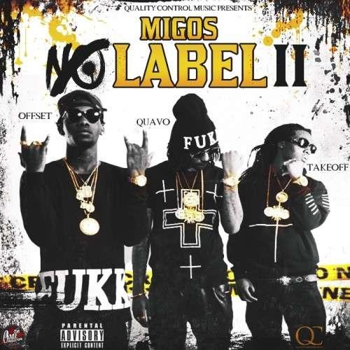 Migos - No Label 2