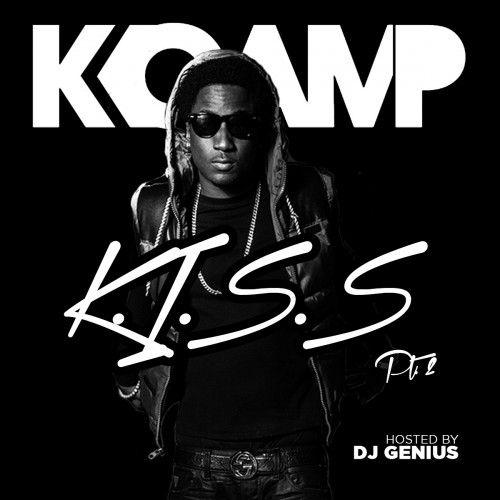K.I.S.S. 2 - K Camp (DJ Genius)