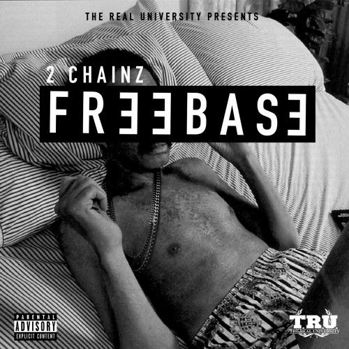 FreeBase - 2 Chainz (The Real University)