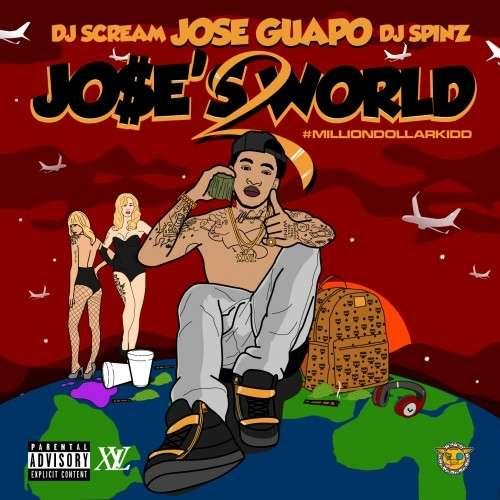 Jose Guapo - Jose's World 2