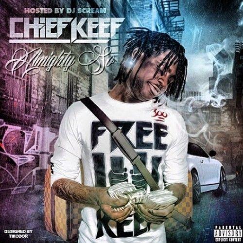 Almighty So - Chief Keef (DJ Scream)