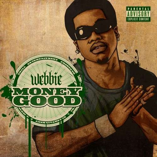 Webbie - Money Good