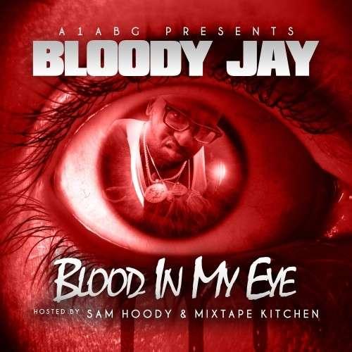 Bloody Jay - Blood In My Eye