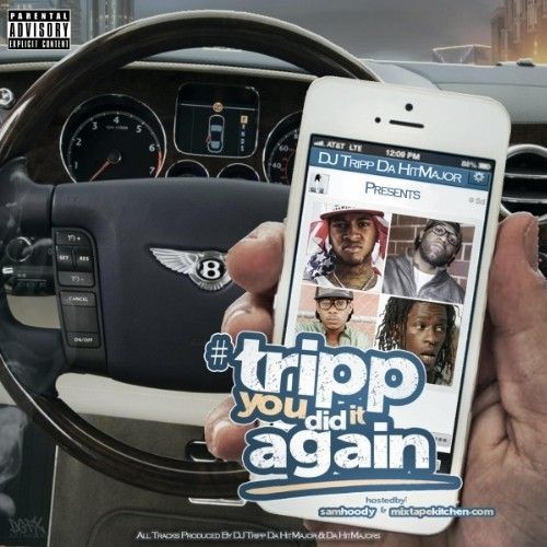 #TrippYouDidItAgain - DJ Tripp Da Hit Major (Sam Hoody)