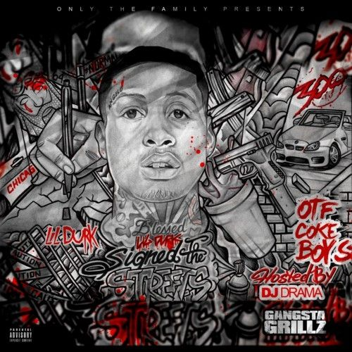 Signed To The Streets - Lil Durk (DJ Drama)