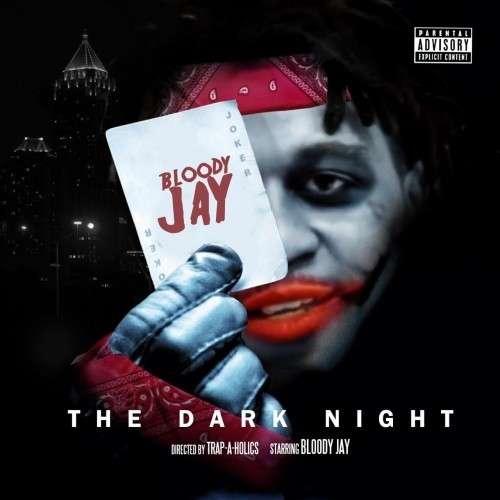 Bloody Jay - The Dark Night