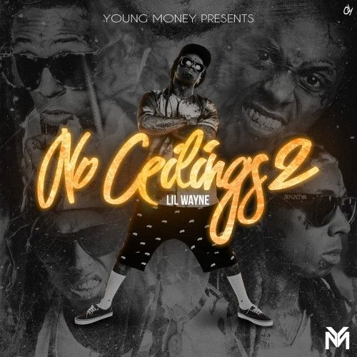 No Ceilings 2 - Lil Wayne (Young Money Ent.)