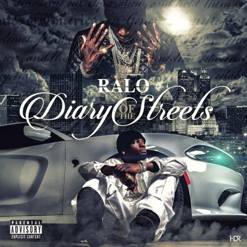 Diary Of The Streets (Hosted By Young Scooter) - Ralo (Famerica)