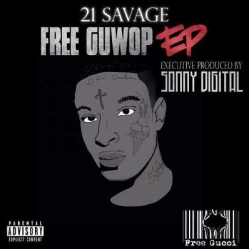21 Savage - Free Guwop EP