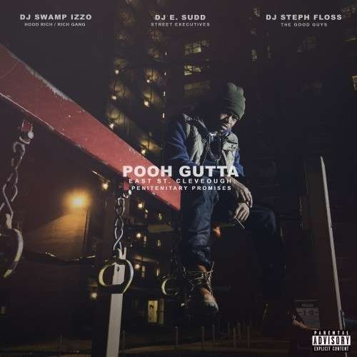 Pooh Gutta - East St Cleveough