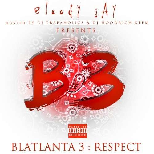 Bloody Jay - Blatlanta 3