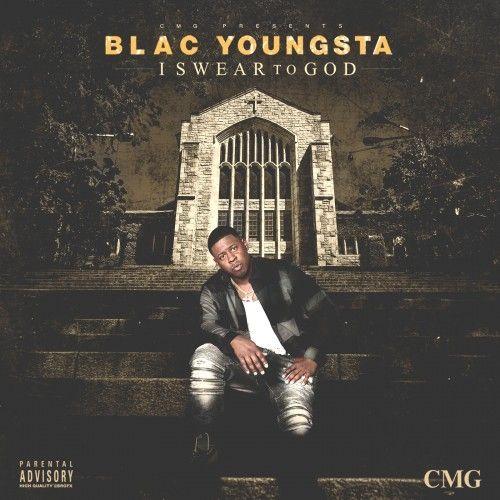 I Swear To God - Blac Youngsta (Cocaine Muzik Group)