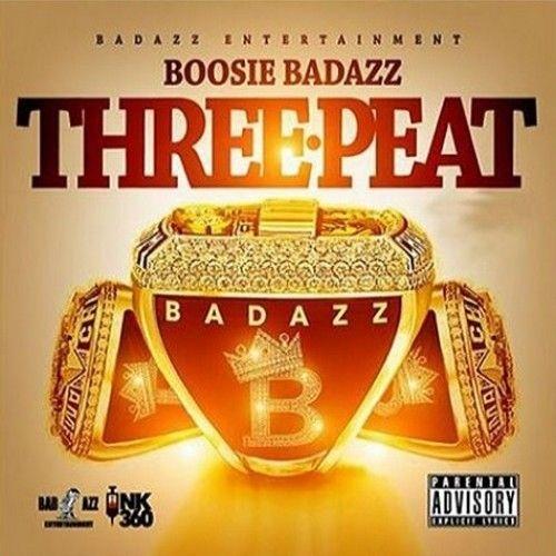Three Peat - Boosie Badazz