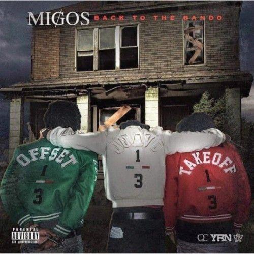 Back To The Bando - Migos (Quality Control Music, DJ Durel)