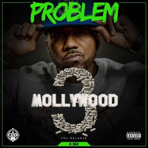 Problem - Mollywood 3 The Relapse (B Side)