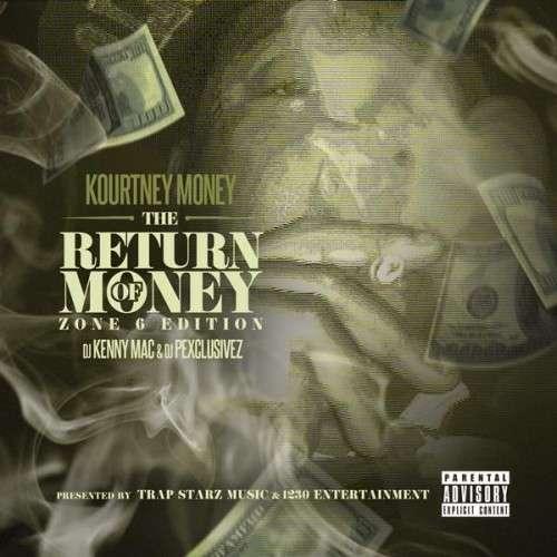 Kourtney Money - The Return Of Money (Zone 6 Edition)