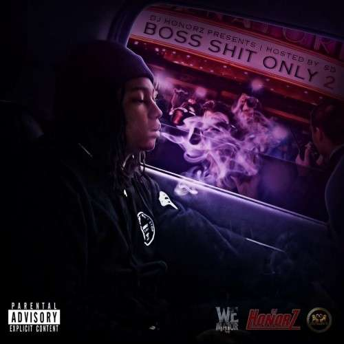 Various Artists - Boss Shit Only 2 (Hosted By SD)