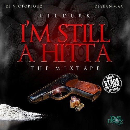I'm Still A Hitta - Lil Durk (DJ Victoriouz, DJ Sean Mac)