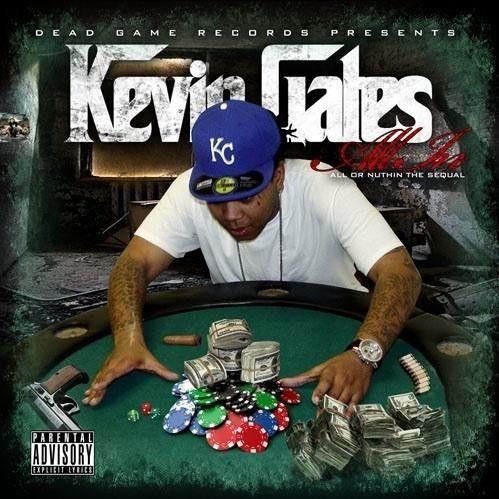 All In - Kevin Gates (DJ Ya Boy Earl)