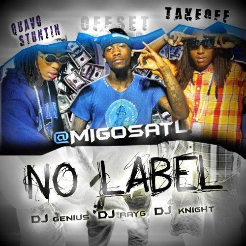 No Label - Migos (DJ Genius, DJ Ray G, DJ Knight)