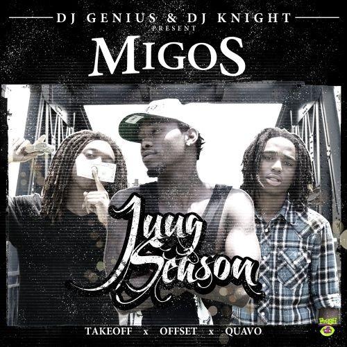 Juug Season - Migos (DJ Genius, DJ Knight)