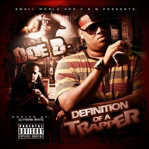Definition Of A Trapper - Doe B (DJ Frank White)