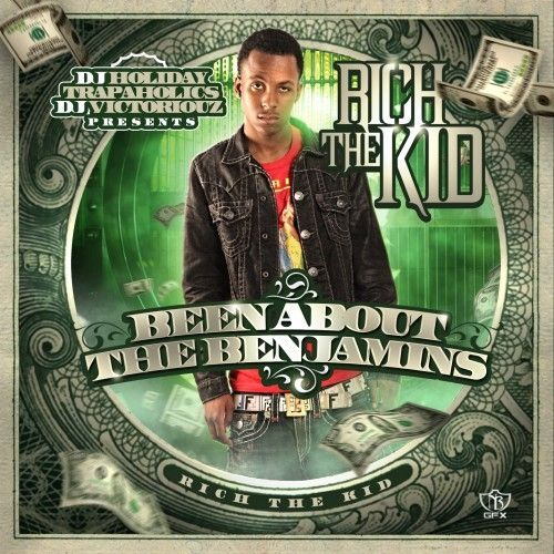 Been About The Benjamins - Rich The Kid (Trap-A-Holics, DJ Victoriouz, DJ Holiday)