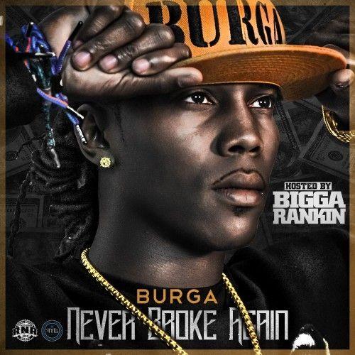 Never Broke Again - Burga (Bigga Rankin)