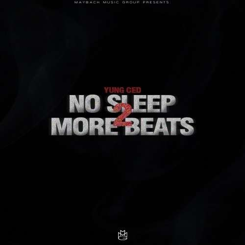 Yung Ced - No Sleep More Beats 2 (Instrumentals)