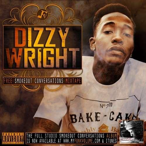 Dizzy Wright - Smokeout Conversations