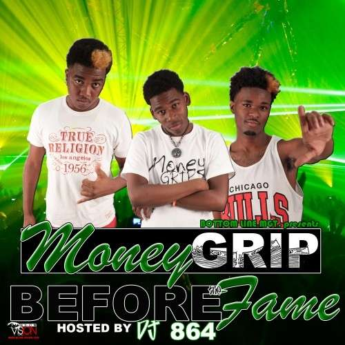Money Grip - Before The Fame