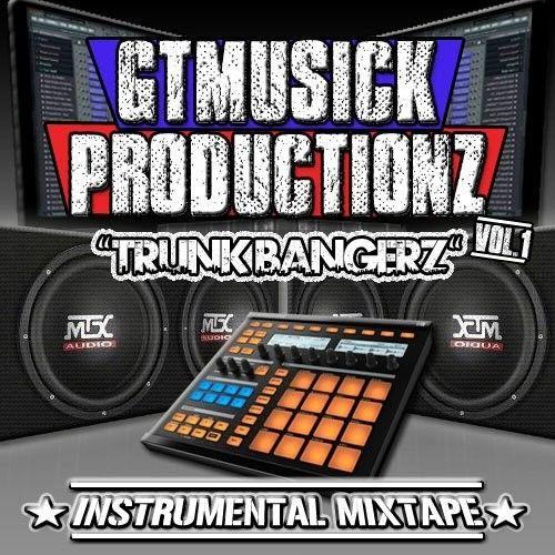 Trunk Bangerz (Instrumentals) - GT Musick (DJ 864)