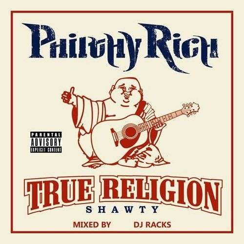 Philthy Rich - True Religion Shawty