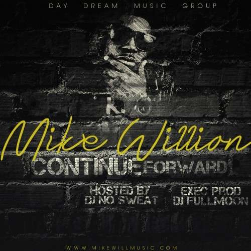Mike Willion - Continue Forward