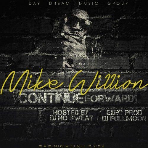 Continue Forward - Mike Willion (DJ 864)