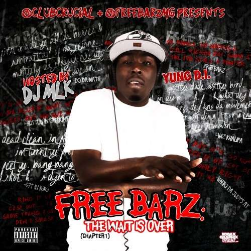 Young D.I. - Free Barz: The Wait Is Over