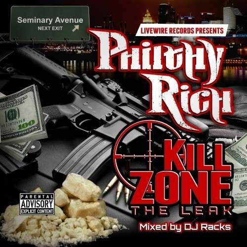 Philthy Rich - Kill Zone The Leak