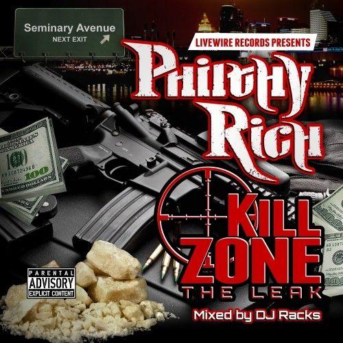 Kill Zone The Leak - Philthy Rich (DJ Racks)