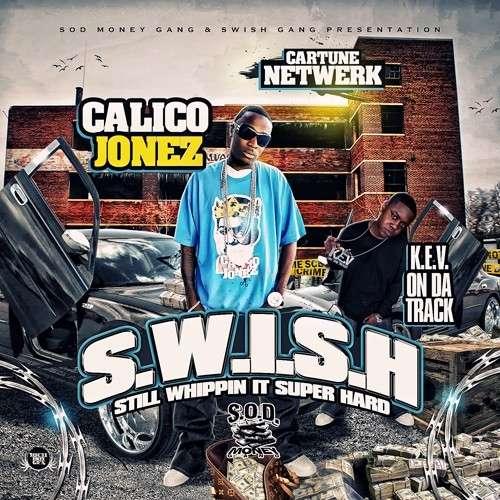 Calico Jonez - S.W.I.S.H