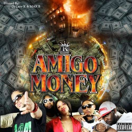 Various Artists - Amigo Money 2 (Hosted By Max B)
