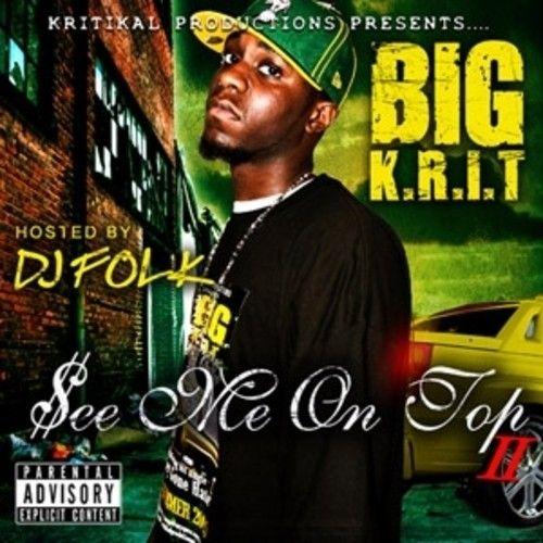 See Me On Top 2 - Big K.R.I.T. (DJ Folk)