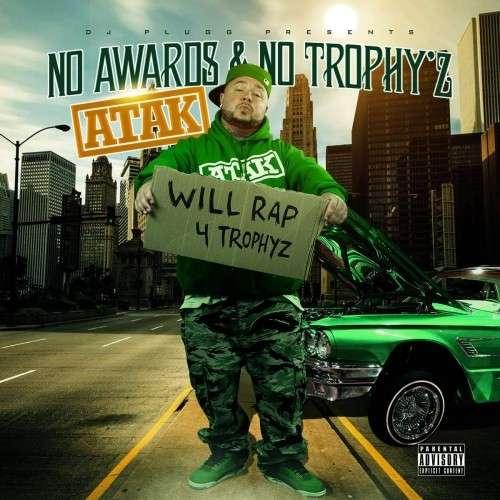 Atak - No Awards & No Trophyz