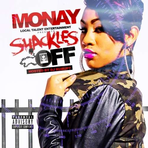 Monay - Shackles Off