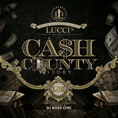 Lucci - Cash County Story