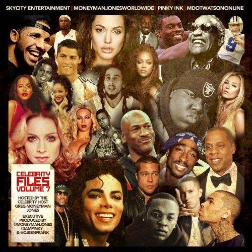 Celebrity Files 7 (Hosted By Greg MoneyMan Jones) - DJ Ben Frank