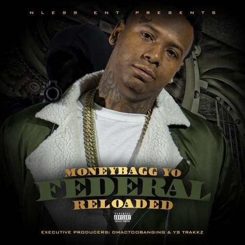 Moneybagg Yo - Federal Reloaded