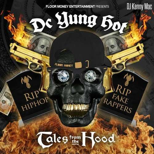 DC Yung Hot - Tales From The Hood