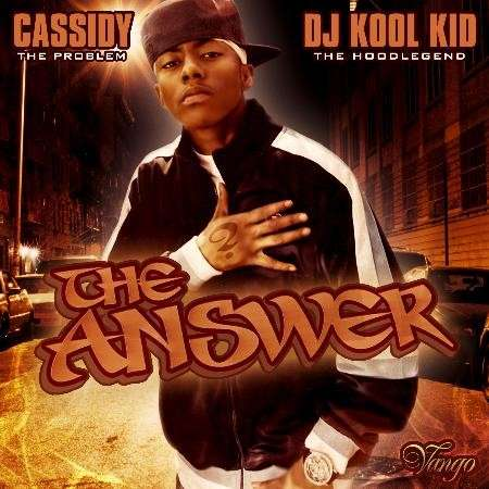 Cassidy - The Answer